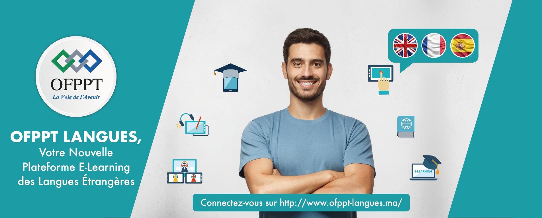 OFPPT LANGUES, votre nouvelle plateforme e-learning des langues étrangères